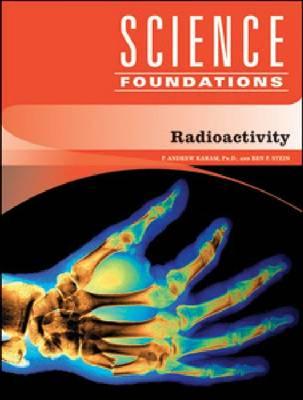 Radioactivity - Science Foundations (Hardback)