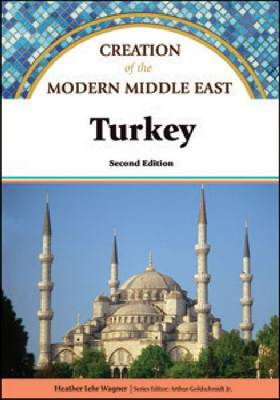 Turkey - Creation of the Modern Middle East (Hardback)