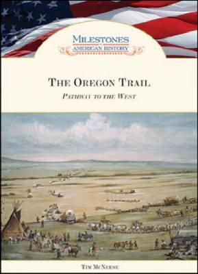 The Oregon Trail (Hardback)