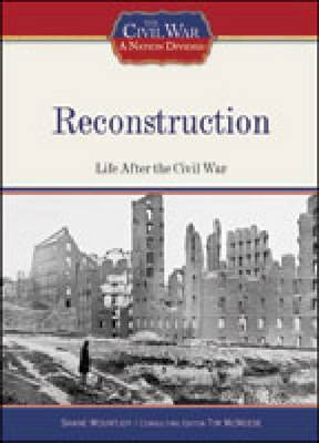 Reconstruction - Civil War: A Nation Divided (Hardback)