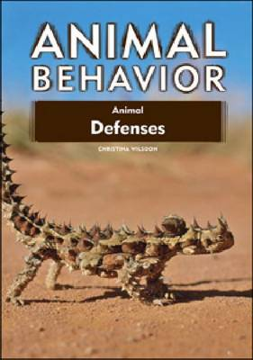 Animal Defenses - Animal Behavior (Hardback)