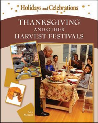 Thanksgiving and Other Harvest Festivals (Hardback)