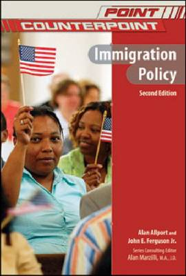 Immigration Policy - Point/Counterpoint: Issues in Contemporary American Society (Hardback)