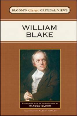 William Blake - Bloom's Classic Critical Views (Hardback)