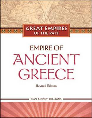 Empire of Ancient Greece - Great Empires of the Past (Hardback)