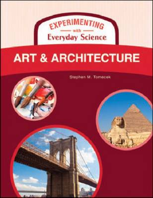 ART AND ARCHITECTURE - Experimenting with Everyday Science (Hardback)