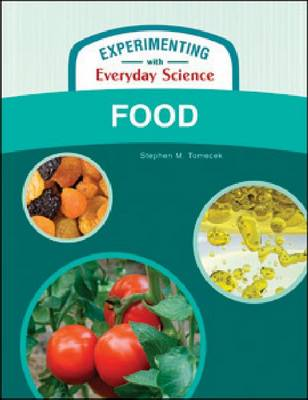 FOOD - Experimenting with Everyday Science (Hardback)