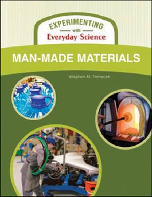 MAN-MADE MATERIALS - Experimenting with Everyday Science (Hardback)