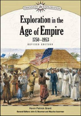 Exploration in the Age of Empire, 1750-1953 - Discovery and Exploration (Hardback)