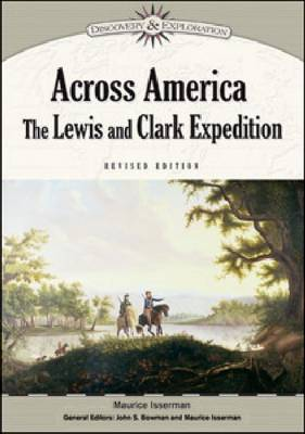 Across America: The Lewis and Clark Expedition - Discovery and Exploration (Hardback)