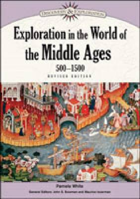 Exploration in the World of the Middle Ages, 500-1500 (Hardback)