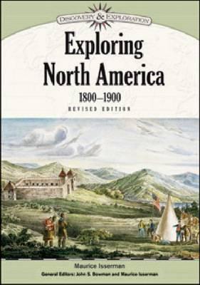 Exploring North America, 1800-1900 (Hardback)