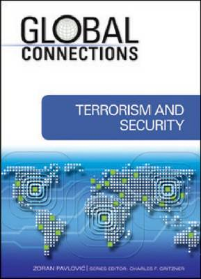 Terrorism and Security - Global Connections (Hardback)