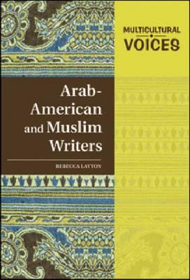 ARAB-AMERICAN AND MUSLIM WRITERS - Multicultural Voices (Hardback)