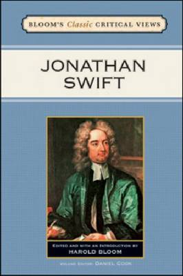 Jonathan Swift - Bloom's Classic Critical Views (Hardback)