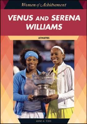 Venus and Serena Williams - Women of Achievement (Hardback)