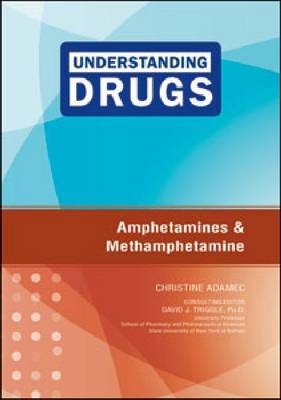 Amphetamines and Methamphetamine (Hardback)