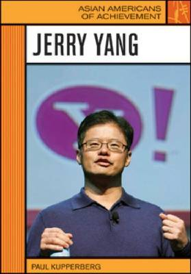 Jerry Yang - Asian Americans of Achievement (Hardback)