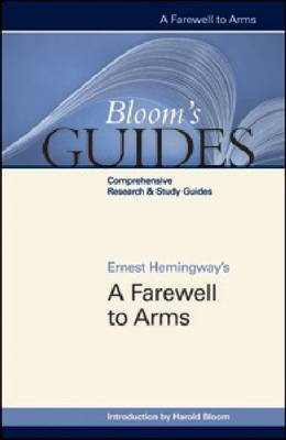 "Ernest Hemingway's """"A Farewell to Arms - Bloom's Guides (Hardback)"