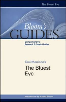 "Toni Morrison's """"The Bluest Eye - Bloom's Guides (Hardback)"