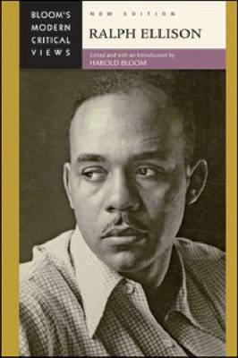 Ralph Ellison - Bloom's Modern Critical Views (Hardback)