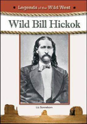 WILD BILL HICKOK (Hardback)