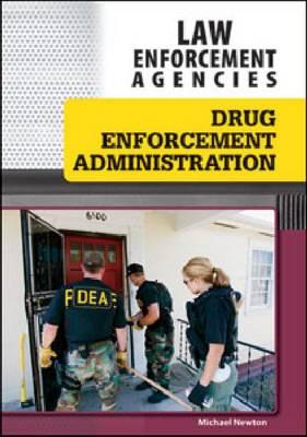 Drug Enforcement Administration (Hardback)