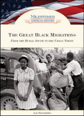 Great Black Migrations: From the Rural South to the Urban North (Hardback)
