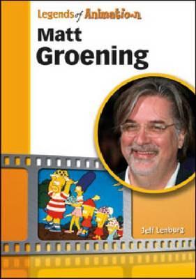 Matt Groening (Hardback)