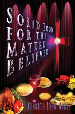 Solid Food for the Mature Believer (Paperback)