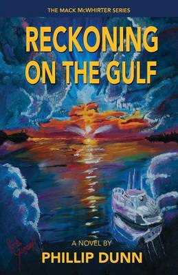 Reckoning on the Gulf - Mack McWhirter 1 (Paperback)