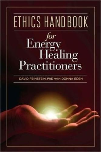 Ethics Handbook for Energy Healing Practitioners (Hardback)