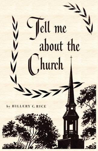 Tell Me About The Church (Paperback)