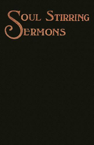 Soul-Stirring Sermons (Paperback)