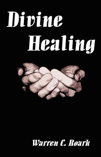 Divine Healing (Paperback)