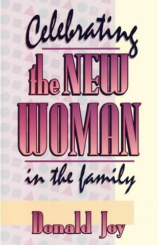 Celebrating the New Woman in the Family (Paperback)