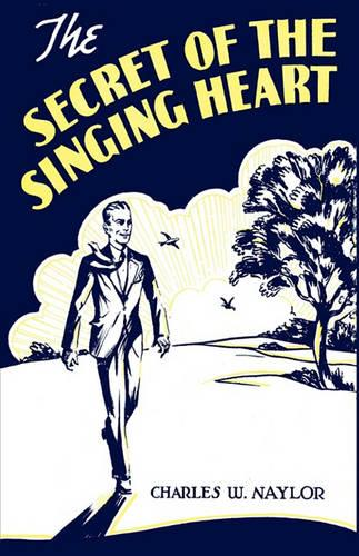 The Secret of the Singing Heart (Paperback)