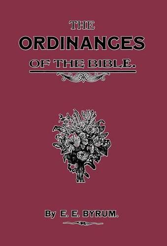 The Ordinances of the Bible (Hardback)