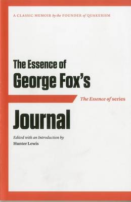 The Essence of ... George Fox's Journal (Paperback)