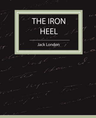 The Iron Heel (Paperback)