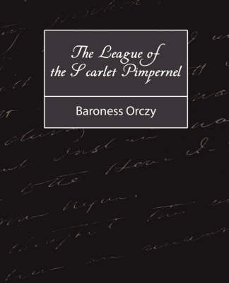 The League of the Scarlet Pimpernel (Paperback)