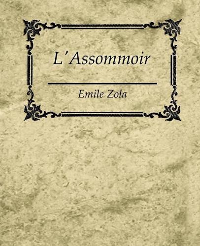 L'Assommoir - Emile Zola (Paperback)