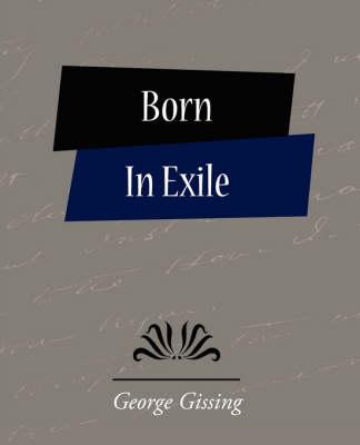 Born in Exile (Paperback)