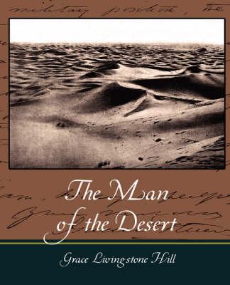 The Man of the Desert (Paperback)