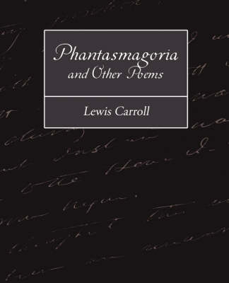 Phantasmagoria and Other Poems (Paperback)
