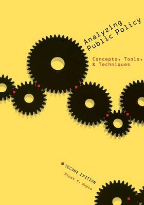 Analyzing Public Policy: Concepts, Tools, and Techniques (Paperback)