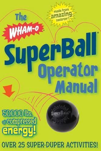 Wham-O Superball Operator Manual (Paperback)