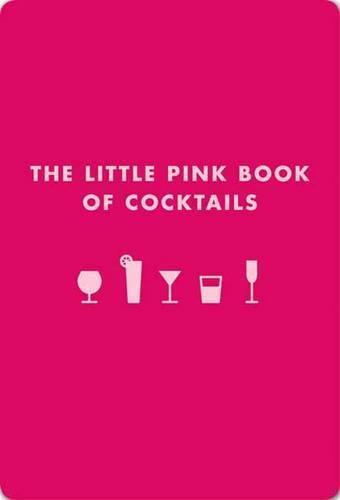 Little Pink Book of Cocktails (Paperback)