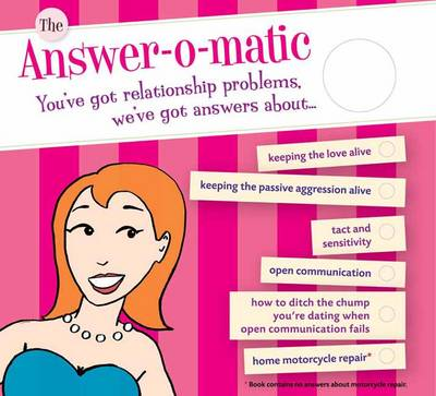 Answer-O-Matic: You've Got Relationship Problems, We've Got Answers (Board book)