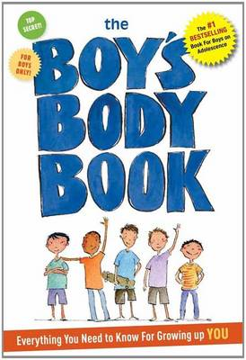 Boy's Body Book: Everything You Need to Know for Growing Up You (Paperback)